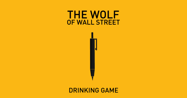 wolf of wallstreet drinking game minimalist cinesmashed
